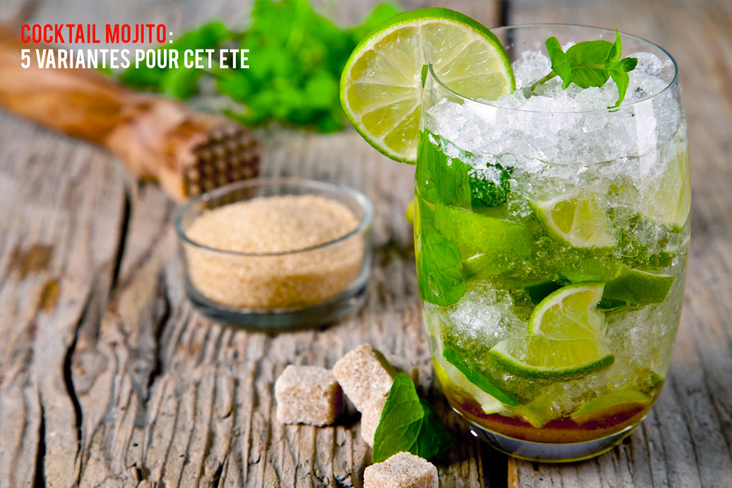 5 recettes de Mojito