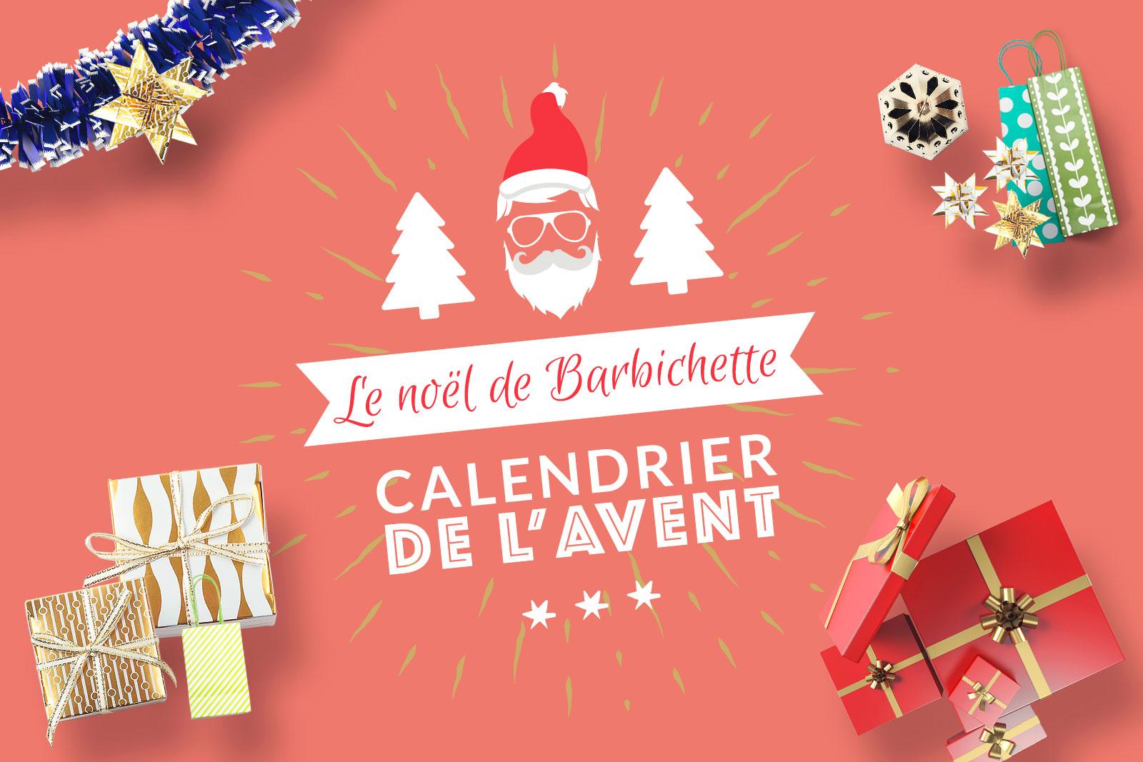 Noel Barbichette - Calendrier Avent